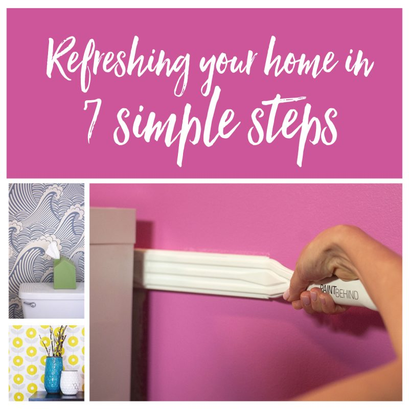 Refreshing your home in 7 simple steps
